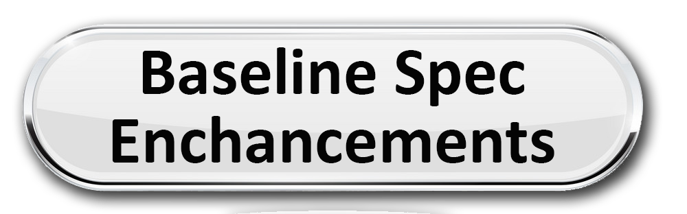 Enhancements to the Baseline Specifications